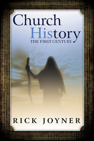 Church History The First Century
