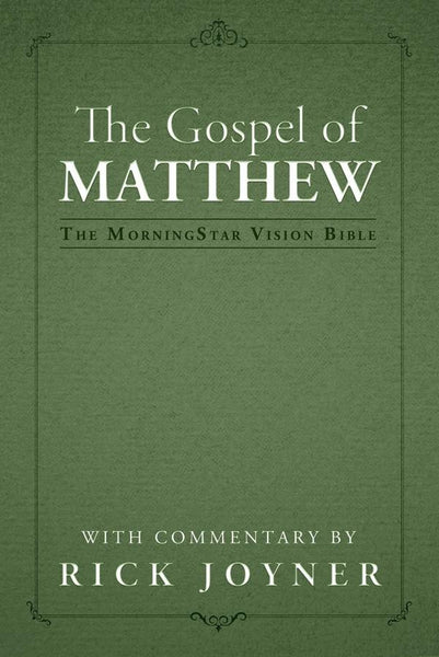The Gospel of Matthew (MorningStar Vision Bible)