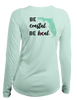 Ladies Be Coastal Be Local - L/S Performance Seafoam
