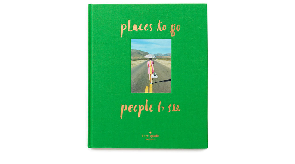Abrams Kate Spade New York: Places To Go, People To See - Ship Chic