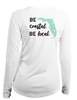 Ladies Be Coastal Be Local - L/S Performance White