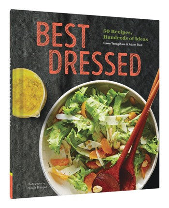 Chronicle Books Best Dressed: 50 Recipes, Endless Salad Inspiration - Ship Chic