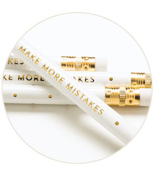 Betsywhite, LLC Pencils  Make More Mistakes - Ship Chic