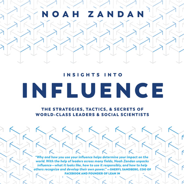 Insights Into Influence