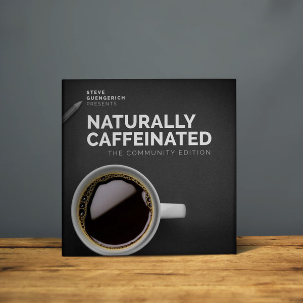 Naturally Caffeinated [Abridged]