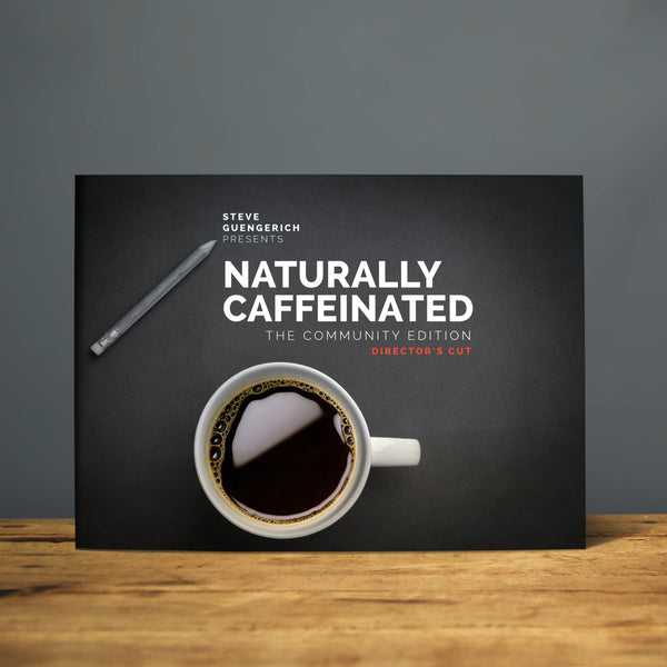 Naturally Caffeinated [Director's Cut]