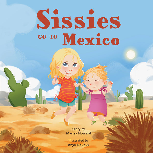 Sissies Go to Mexico