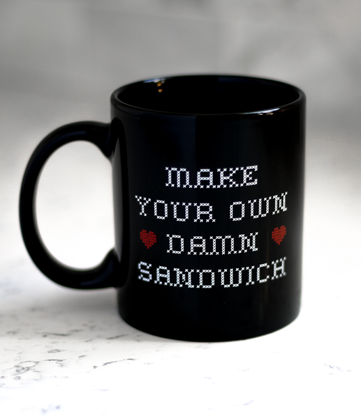 """Make Your Own Damn Sandwich"" Mug by Whohaha"