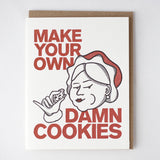 """Make Your Own Damn Cookies"" Holiday Card"