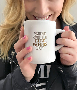 """What Would Elle Woods Do?"" Mug"