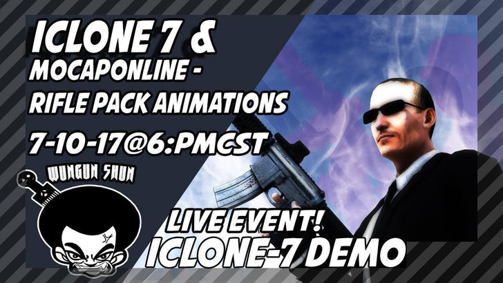 The Live Show  7-10-17  Iclone 7 FUN! - Mocap Online Rifle Packs
