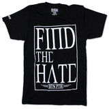 Find The Hate Tee - Black