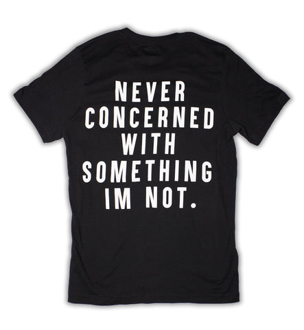 Never Concerned Tee