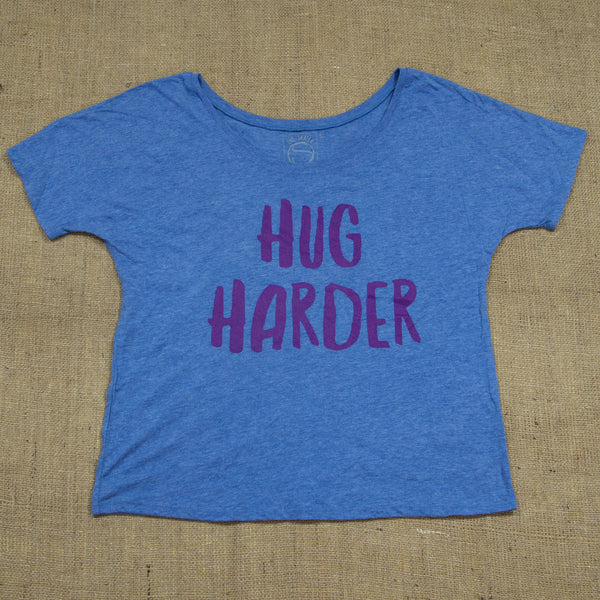 Hug Harder Women's Slouchy Tee