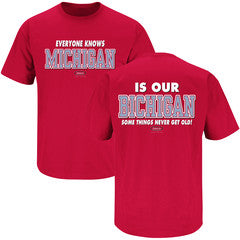 """Everyone Knows Michigan is Our Bichigan"" shirt was a fan submitted shirt"