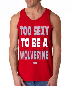 Smack Apparel Ohio State Football Fans. Too Sexy to Be a Wolverine Red Tank Top (S-3X)