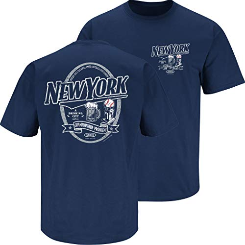 Smack Apparel New York Baseball Fans. A Drinking City with a Championship Problem Navy T-Shirt (Sm-5X)