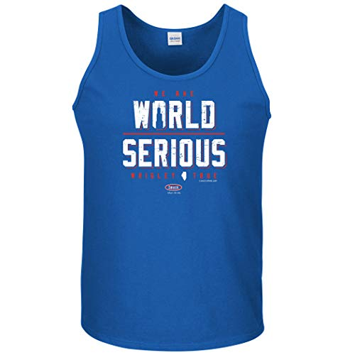 Smack Apparel Chicago Baseball Fans. We are World Serious Again. Royal T-Shirt (Sm-5X)