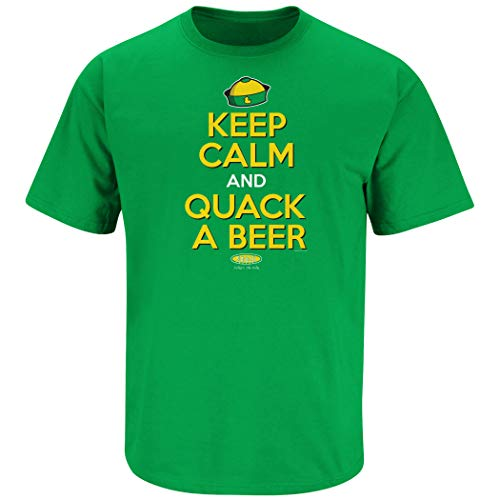 Oregon Football Fans. Keep Calm and Quack a Beer Green T-Shirt (Sm-5X)