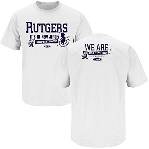 Smack Apparel Penn State Football Fans. WE ARE.Not Rutgers! White T Shirt (S-5X)