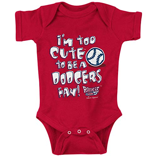 Los Angeles Baseball Fans. Too Cute to be a Dodgers Fan (Anti-Dodgers) Onesie or Toddler Shirt