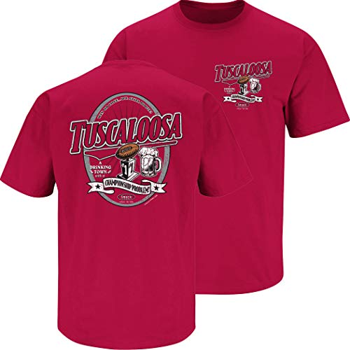 Alabama College Sports Apparel | Shop Unlicensed Alabama Gear | Tuscaloosa A Drinking Town with a Championship Problem Shirt