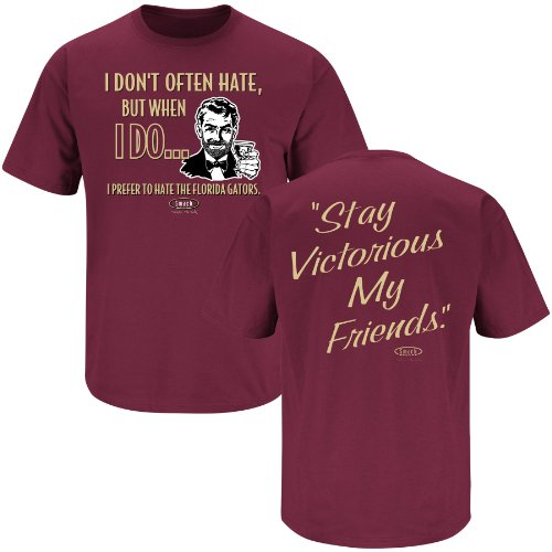 Florida State College Sports Apparel | Shop Unlicensed Florida State Gear | Stay Victorious. I Don't Often Hate (Anti-Gators) Shirt