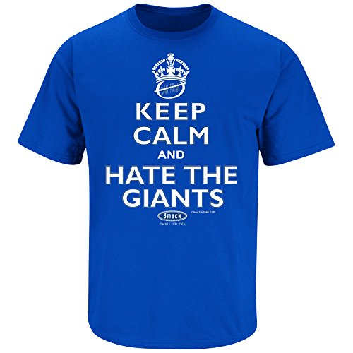 Smack Apparel LA Baseball Fans. Keep Calm and Hate The Giants. Blue T Shirt (Sm-5X)