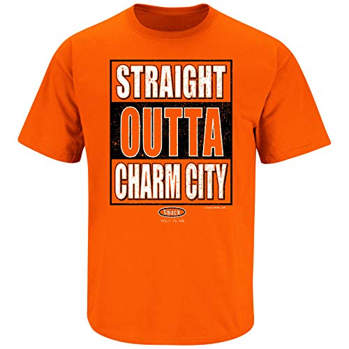 Smack Apparel Baltimore Baseball Fans. Straight Outta Charm City. Orange T Shirt (Sm-5X)