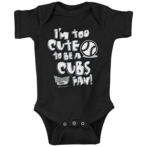 Chicago Baseball Fans. I'm Too Cute to Be A Cubs Fan (Anti-Cubs) Baby Onesie or Toddler T-Shirt