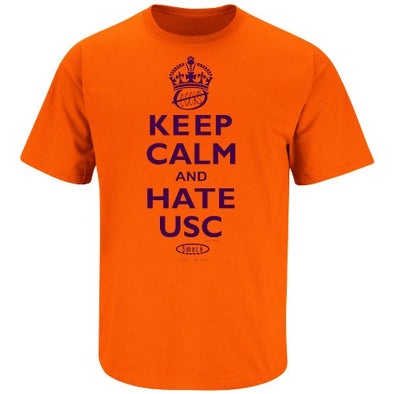 Smack Apparel Clemson Football Fans. Keep Calm and Hate USC Orange T-Shirt (S-3X)