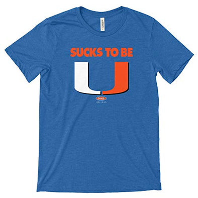 Smack Apparel Florida Football Fans. Sucks to Be U. Royal Bella Heather Unisex T-Shirt (S-5X)