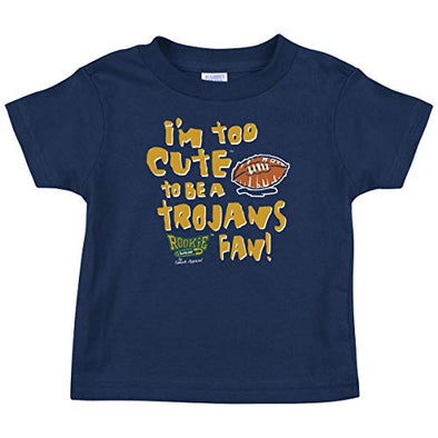 Notre Dame Football Fans. Too Cute to Be a Trojans Fan Navy Onesie or Toddler Tee (NB-4T)