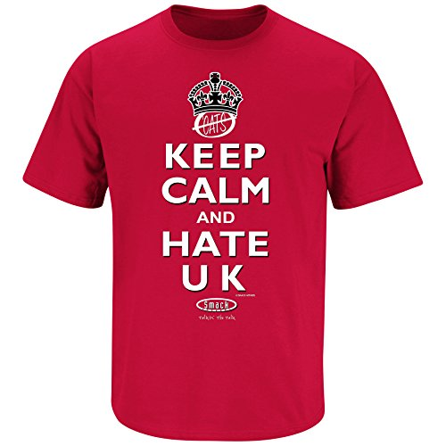 Smack Apparel Louisville Fans. Keep Calm and Hate UK Red T Shirt (Sm-3X)