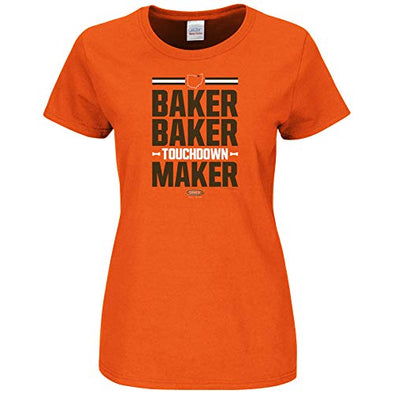 Smack Apparel Cleveland Football Fans. Baker Baker Touchdown Maker Orange Ladies Shirt (Sm-2x)