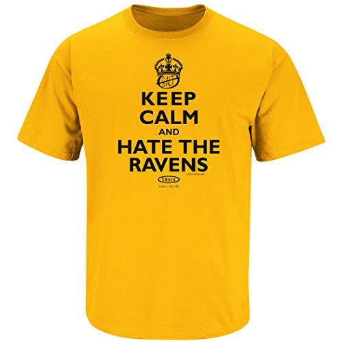Smack Apparel Pittsburgh Football Fans. Keep Calm and Hate The Ravens Gold T-Shirt (Sm-5X)