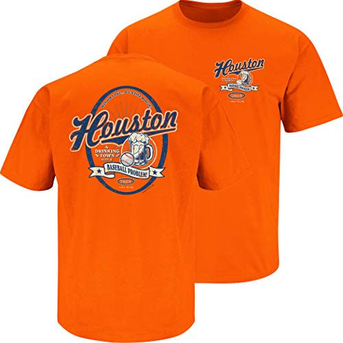Houston Baseball Fan Apparel | Houston a Drinking Town with a Baseball Problem Shirt