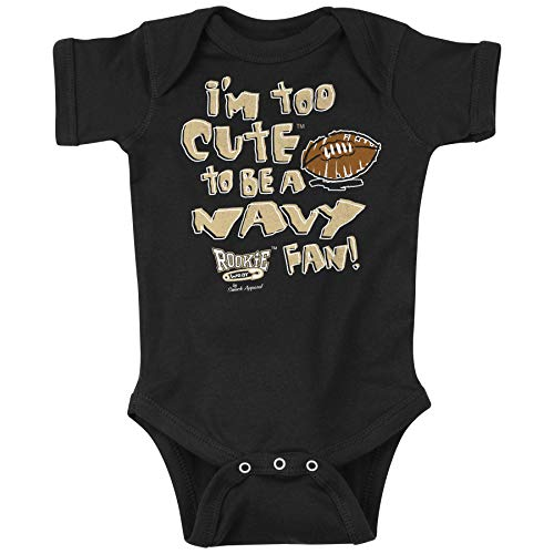 Army Football Fans. I'm Too Cute to be a Navy Fan! (Anti-Navy) Onesie or Toddler T-Shirt