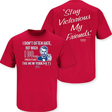 Smack Apparel Philadelphia Baseball Fans. Stay Victorious. I Don't Often Hate Red T-Shirt (Sm-5x)