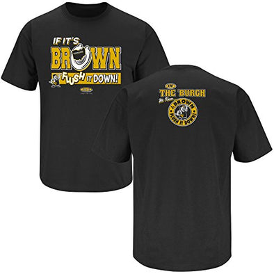 Pittsburgh Pro Football Apparel | Shop Unlicensed Pittsburgh Gear | Flush It Down (Anti-Browns) Shirt