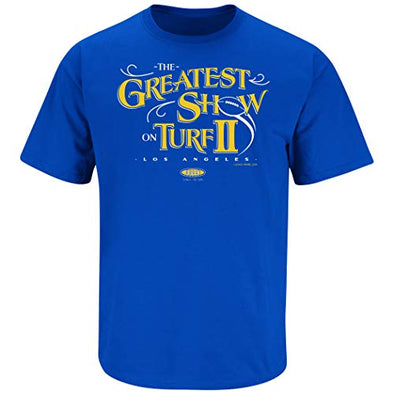 Smack Apparel Los Angeles Football Fans. The Greatest Show on Turf II. Royal T-Shirt (Sm-5X)