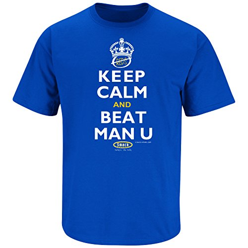 Smack Apparel Chelsea F.C. Fans. Keep Calm and Beat Man U Royal T Shirt (Sm-5X)