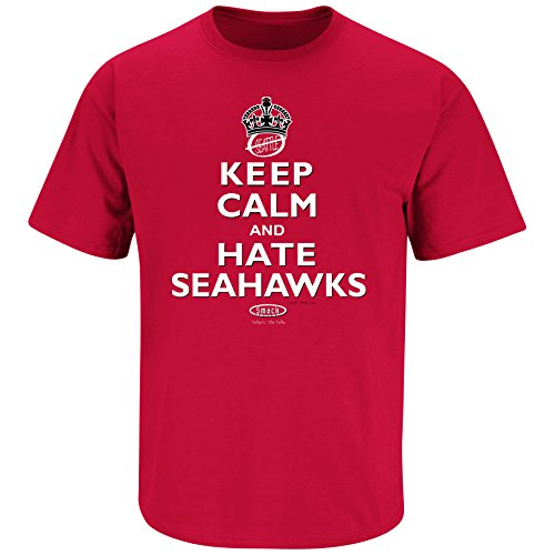 Smack Apparel Arizona Football Fans. Keep Calm and Hate The Seahawks Red T Shirt (S-5X)
