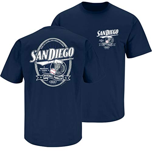 Smack Apparel San Diego Baseball Fans. A Drinking Town with a Baseball Problem Navy T-Shirt (Sm-5x)