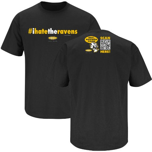 Pittsburgh Steelers Fans. #ihatetheravens Black T-Shirt (S-3X)