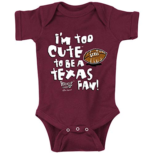 Smack Apparel Texas A&M Football Fans. I'm Too Cute to be a Texas Fan! Maroon Onesie (NB-18M) or Toddler Tee (2T-7T)