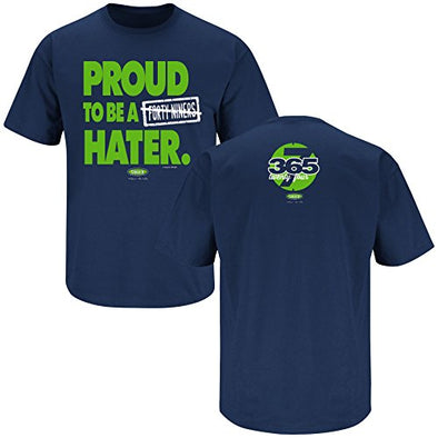 Seattle Pro Football Apparel | Shop Unlicensed Seattle Gear | Proud to be a 49ers Hater Shirt