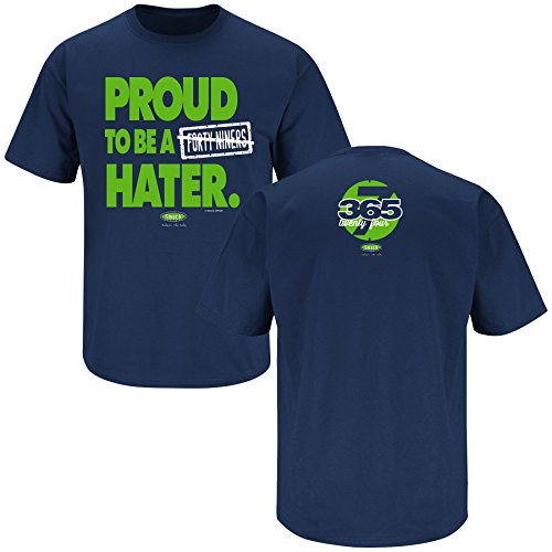 Smack Apparel Seattle Football Fans Sm-5X Proud to be a 49ers Hater Navy T-Shirt