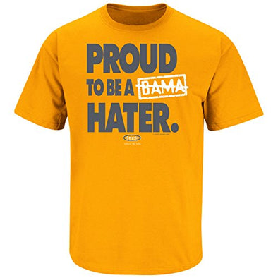 Smack Apparel Tennessee Football Fans. Proud to Be a Bama Hater Tennessee Orange T Shirt (Sm-5X)