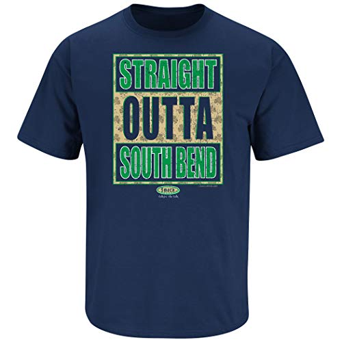 Smack Apparel ND Football Fans. Straight Outta South Bend. Navy T Shirt (Sm-5X)